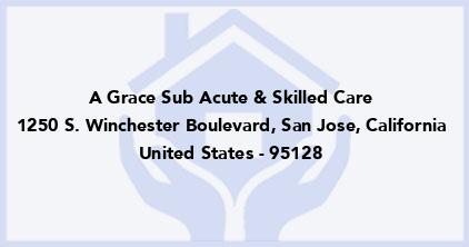 A Grace Sub Acute & Skilled Care