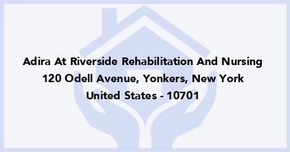 Adira At Riverside Rehabilitation And Nursing