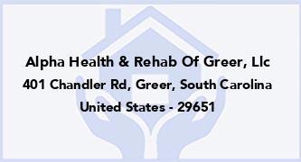 Alpha Health & Rehab Of Greer, Llc