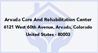 Arvada Care And Rehabilitation Center
