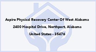 Aspire Physical Recovery Center Of West Alabama