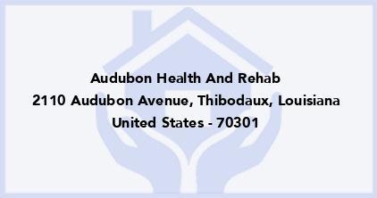 Audubon Health And Rehab