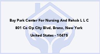 Bay Park Center For Nursing And Rehab L L C