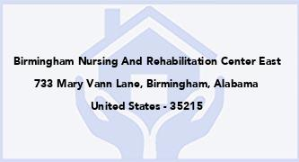 Birmingham Nursing And Rehabilitation Center East