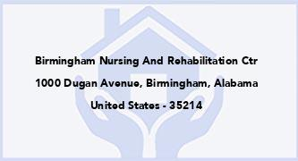 Birmingham Nursing And Rehabilitation Ctr