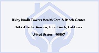 Bixby Knolls Towers Health Care & Rehab Center