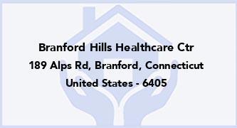 Branford Hills Healthcare Ctr