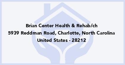 Brian Center Health & Rehab/Ch