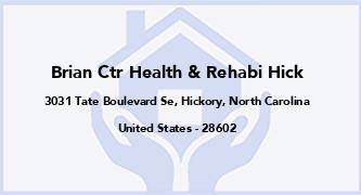 Brian Ctr Health & Rehabi Hick