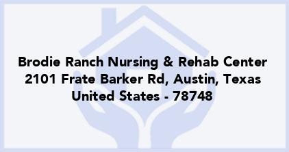 Brodie Ranch Nursing & Rehab Center