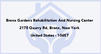 Bronx Gardens Rehabilitation And Nursing Center