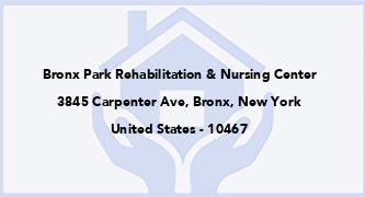 Bronx Park Rehabilitation & Nursing Center
