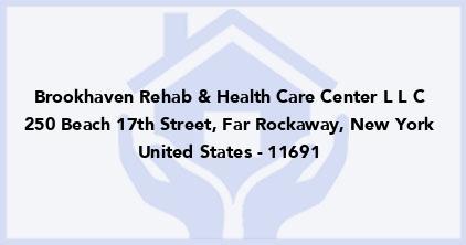 Brookhaven Rehab & Health Care Center L L C