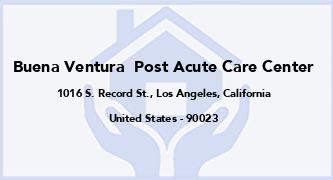 Buena Ventura  Post Acute Care Center