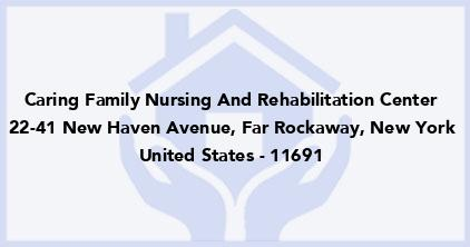 Caring Family Nursing And Rehabilitation Center