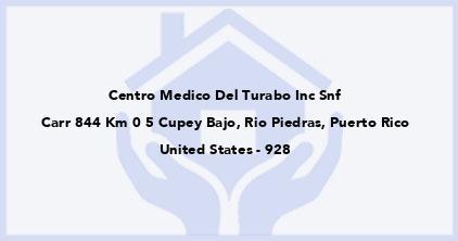 Centro Medico Del Turabo Inc Snf