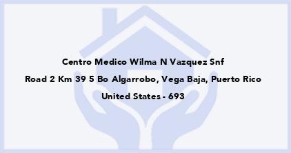 Centro Medico Wilma N Vazquez Snf
