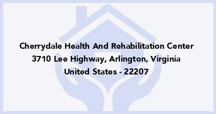 Cherrydale Health And Rehabilitation Center