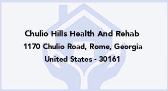 Chulio Hills Health And Rehab