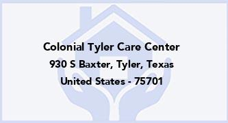 Colonial Tyler Care Center