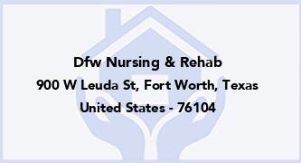 Dfw Nursing & Rehab