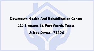 Downtown Health And Rehabilitation Center