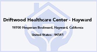 Driftwood Healthcare Center - Hayward