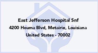 East Jefferson Hospital Snf