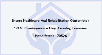 Encore Healthcare And Rehabilitation Center (The)