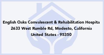 English Oaks Convalescent & Rehabilitation Hospita