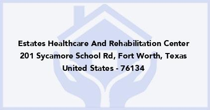 Estates Healthcare And Rehabilitation Center