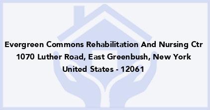 Evergreen Commons Rehabilitation And Nursing Ctr