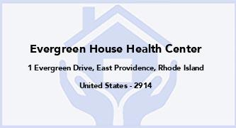 Evergreen House Health Center