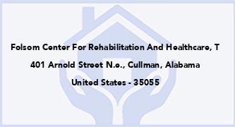 Folsom Center For Rehabilitation And Healthcare, T