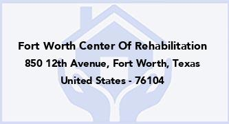 Fort Worth Center Of Rehabilitation