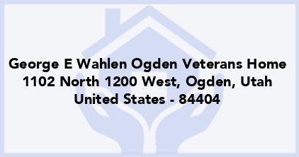 George E Wahlen Ogden Veterans Home