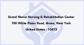 Grand Manor Nursing & Rehabilitation Center