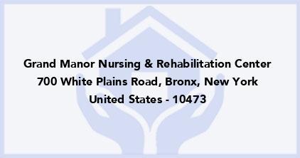 Grand Manor Nursing & Rehabilitation Center