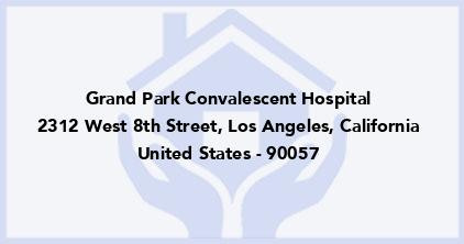 Grand Park Convalescent Hospital