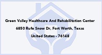 Green Valley Healthcare And Rehabilitation Center