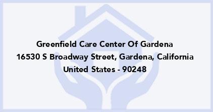 Greenfield Care Center Of Gardena
