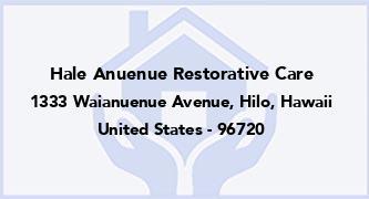 Hale Anuenue Restorative Care