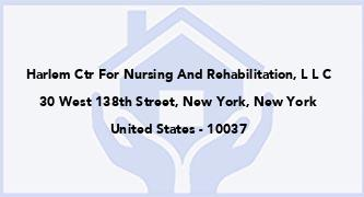 Harlem Ctr For Nursing And Rehabilitation, L L C