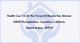 Health Care Ctr At The Forum At Rancho San Antonio