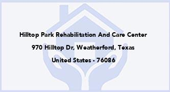 Hilltop Park Rehabilitation And Care Center