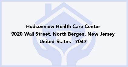 Hudsonview Health Care Center
