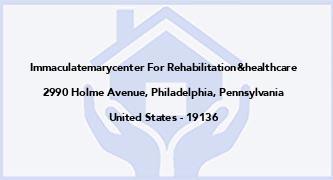 Immaculatemarycenter For Rehabilitation&Healthcare