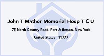 John T Mather Memorial Hosp T C U