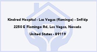 Kindred Hospital - Las Vegas (Flamingo) - Snf/Dp