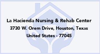 La Hacienda Nursing & Rehab Center